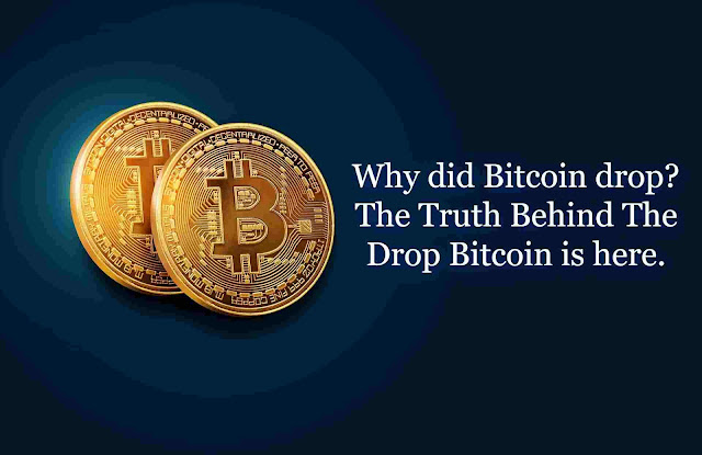 Why Bitcoin Dropped