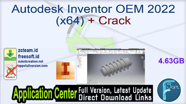 Autodesk Inventor OEM 2022 (x64) + Crack_ ZcTeam.id