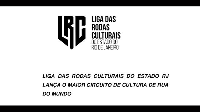 Liga das rodas culturais do estado do Rio de Janeiro lança o maior circuito de cultura de rua do mundo