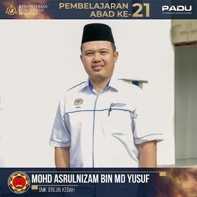 Guru Adiwira PAK21: Ustaz Mohd Asrulnizam bin Md Yusof [SMK Jerlun, Kedah]
