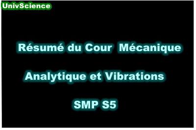 Résumé du Cour Mécanique Analytique et Vibrations SMP S5 PDF.