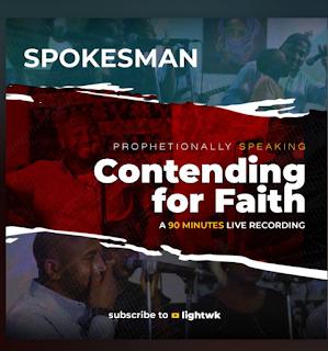 Download  Spokesman - Prophetionally Speaking: Contending For Faith Album