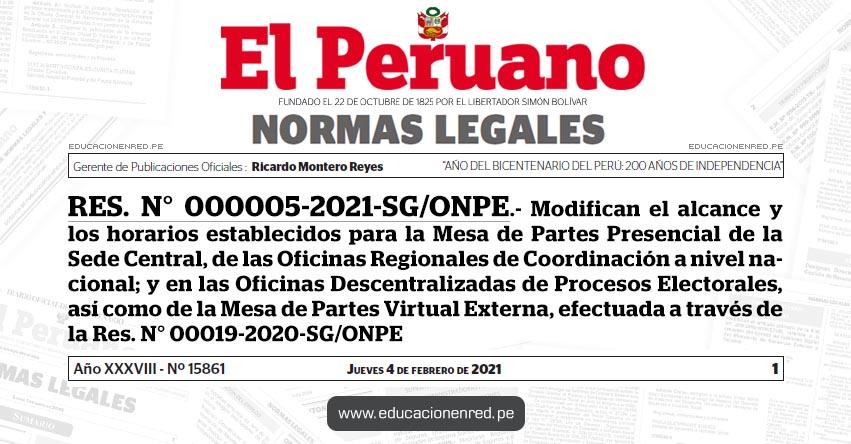 RES. N° 000005-2021-SG/ONPE.- Modifican el alcance y los horarios establecidos para la Mesa de Partes Presencial de la Sede Central, de las Oficinas Regionales de Coordinación a nivel nacional; y en las Oficinas Descentralizadas de Procesos Electorales, así como de la Mesa de Partes Virtual Externa, efectuada a través de la Res. N° 00019-2020-SG/ONPE