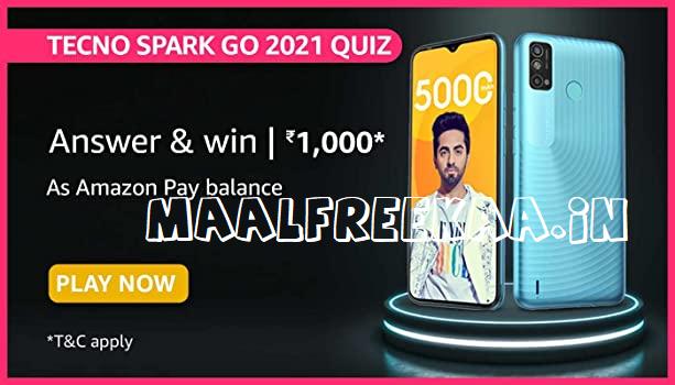 Tecno Spark go 2021 Quiz Answer & Win