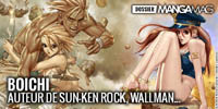Allez lire le dossier Boichi sur Manga Mag