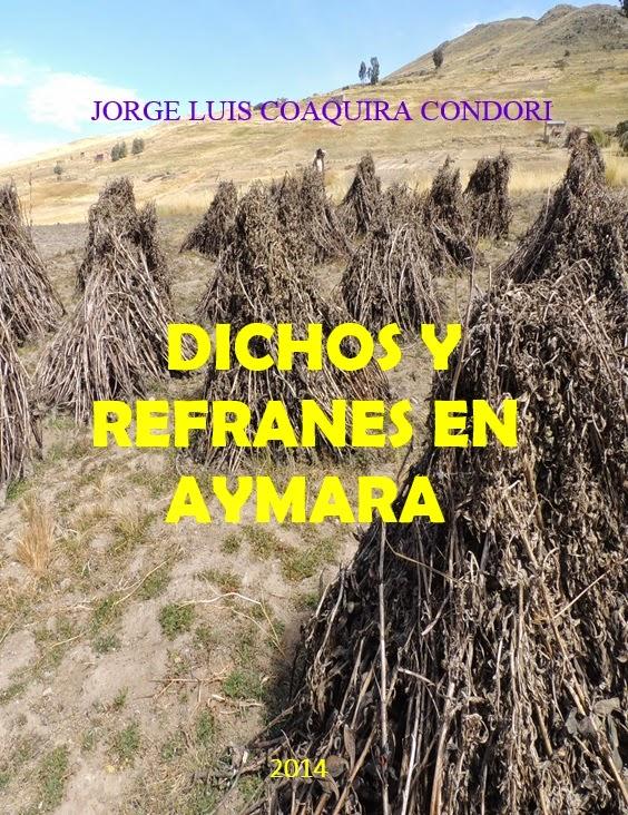 Lingüística Aymara Dichos Y Refranes En Aymara
