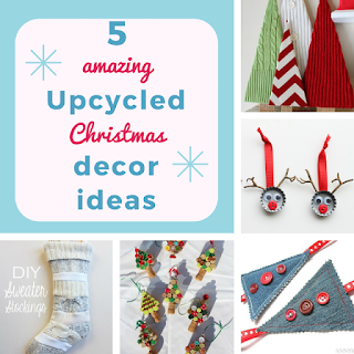 http://keepingitrreal.blogspot.com.es/2016/12/5-amazing-upcycled-christmas-decor-ideas.html