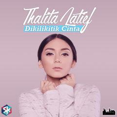 Thalita Latief - Dikilikitik Cinta