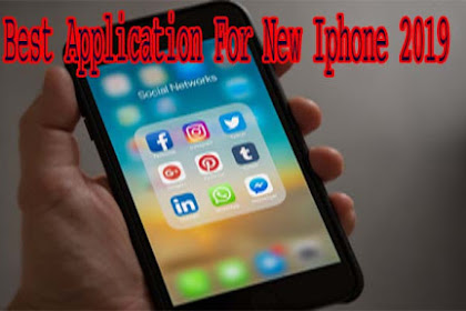 Top Best Application For New Iphone 2019