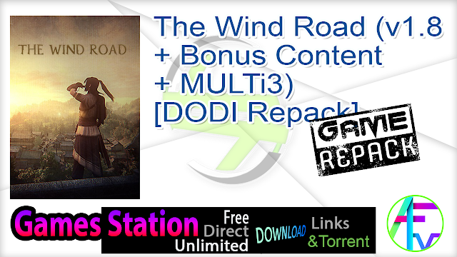 The Wind Road (v1.8 + Bonus Content + MULTi3) – [DODI Repack]