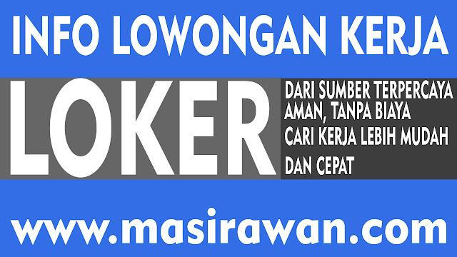 Pasang Lowongan Kerja Gratis Di masirawan.com Memberantas Pengangguran !