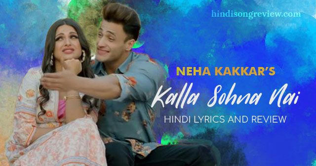 Kalla-Sohna-Nai-Lyrics-in-Hindi
