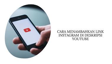 Cara Menambahkan Link Instagram di Deskripsi YouTube