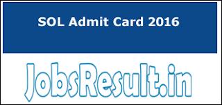 SOL Admit Card 2016