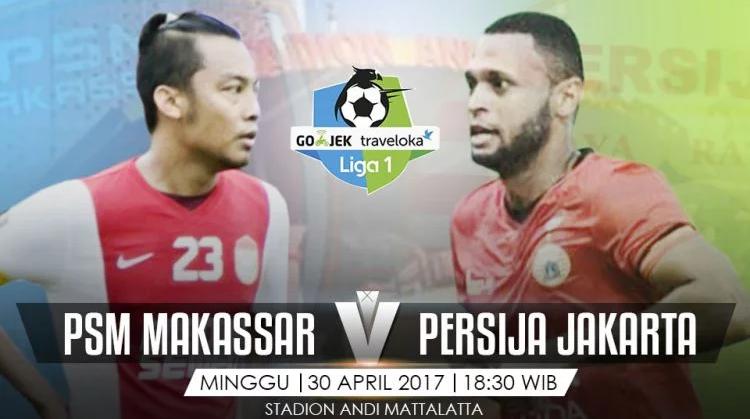 Nanti Malam, Duel Seru PSM Makassar Lawan Persija Jakarta, Ini yang Harus Kamu Ketahui!