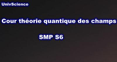 Cours Théorie Quantique Des Champs SMP S6 PDF