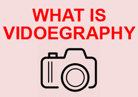 What is videography? | How to shoot videos like a videographer?