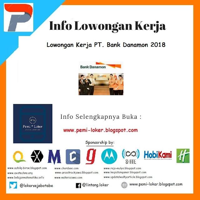 Lowongan Kerja PT. Bank Danamon 2018