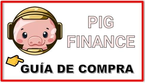 Cómo y Dónde Comprar PIG FINANCE (PIG) Tutorial Actualizado