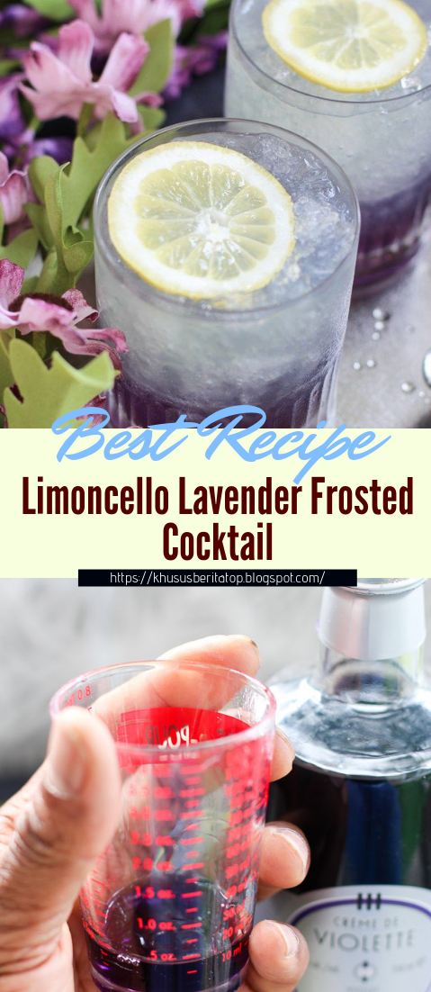 Limoncello Lavender Frosted Cocktail #healthydrink #easyrecipe #cocktail #smoothie