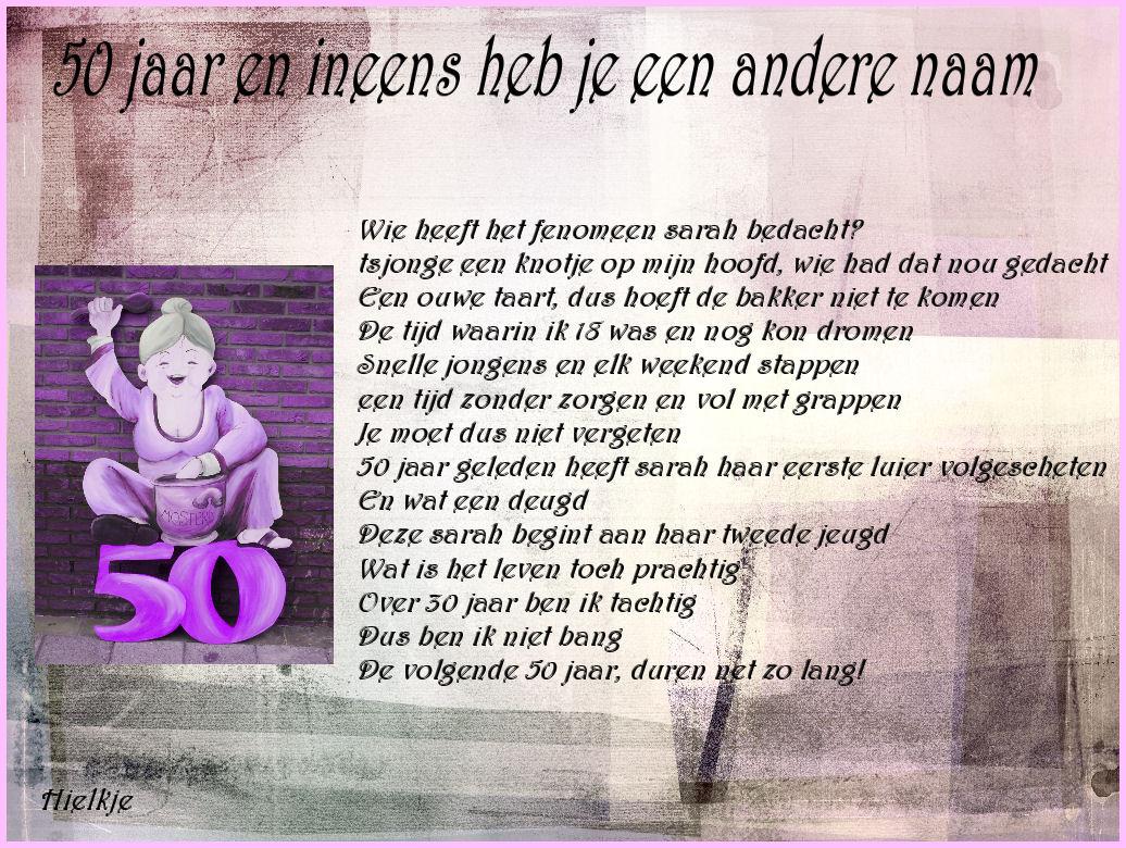 tekst 50 jaar verjaardag sarah Sarah Gedicht Grappig   ARCHIDEV tekst 50 jaar verjaardag sarah