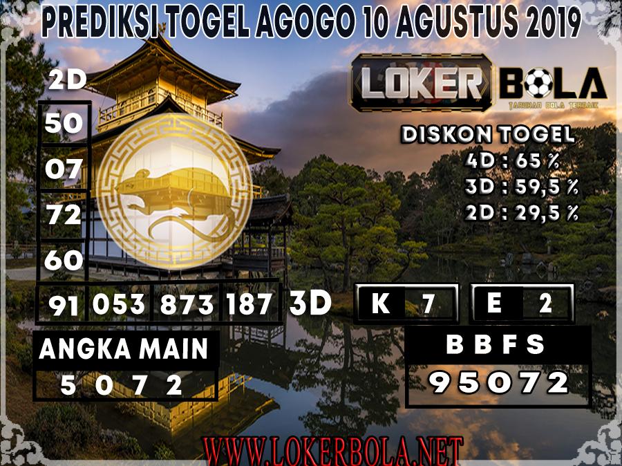 PREDIKSI TOGEL AGOGO  LOKERBOLA 10 AGUSTUS 2019