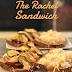 The Rachel {kin to The Reuben} Sandwich #SundaySupper