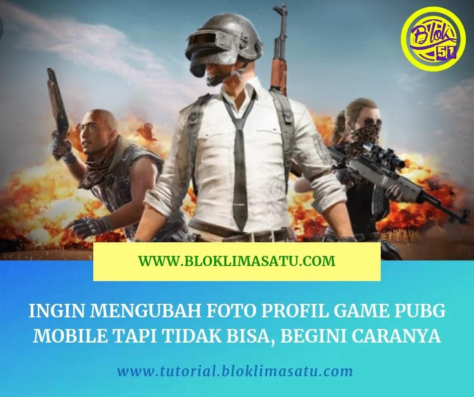 Ingin Mengubah Foto Profil Game PUBG Mobile Kamu Tapi Tidak Bisa, Begini Caranya