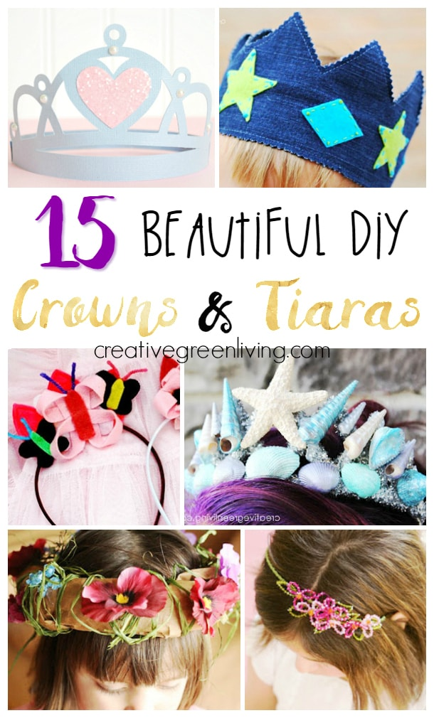 Learn how to make a DIY crown or tiara. 15 different tutorials include lots of different styles of crowns - crowns for boys, girls, mermaids and more!