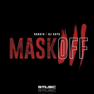 Barata feat. DJ Kayo - Mask Off ( 2020 ) [DOWNLOAD]