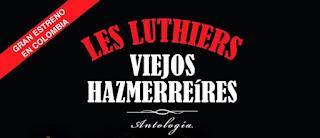LES LUTHIERS en Bogotá