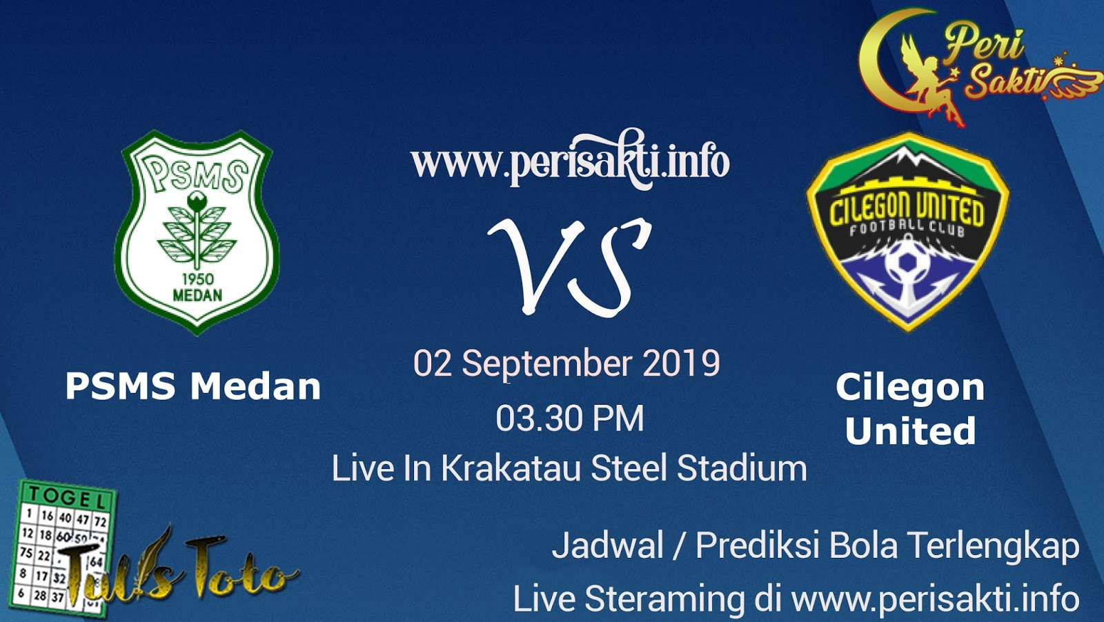 Prediksi Cilegon United vs PSMS Medan Liga 2 02 September 2019