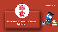 Mizoram PSC Primary Teacher Syllabus