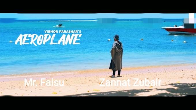 AEROPLANE Lyrics — Mr. Faisu & Zannat Zubair | New Punjabi Song 2020