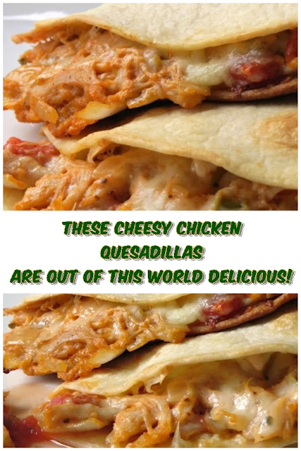 #THESE #CHEESY #CHICKEN #QUESADILLAS #ARE #OUT #OF #THIS #WORLD #DELICIOUS #crockpotrecipes #chickenbreastrecipes #easychickenrecipes