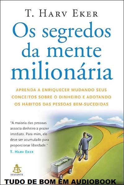 MENTE SEGREDO AUDIOBOOK BAIXAR MILIONARIA DA O
