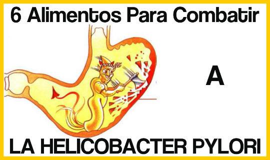 Alimentos para Combatir a la Helicobacter Pylori