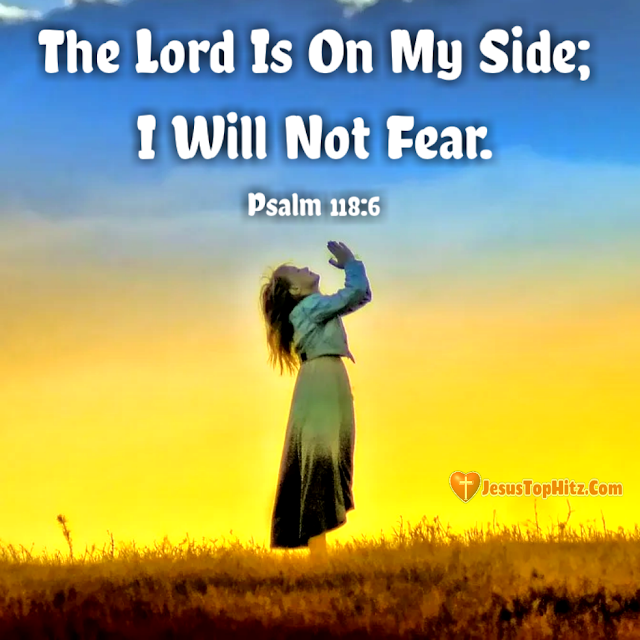 The Lord Is On My Side... Inspiration Bible Verse...
