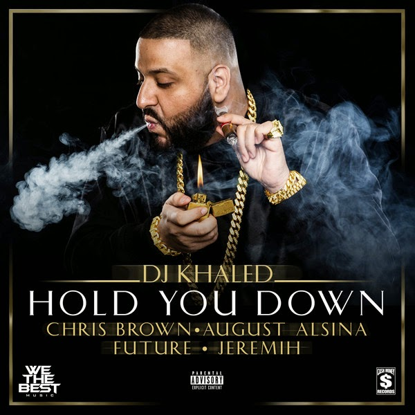 DJ Khaled - Hold You Down (feat. Chris Brown, August Alsina, Future & Jeremih) - Single Cover