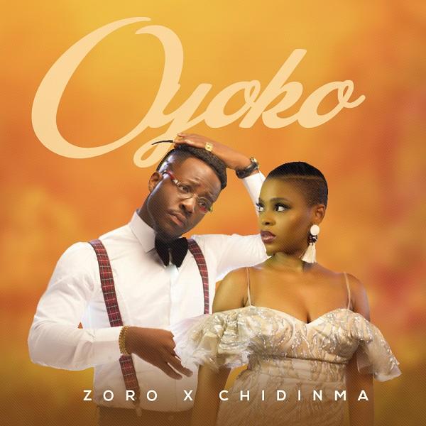 DOWNLOAD MP3: Zoro - Oyoko ft. Chidinma