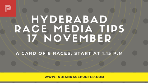 Hyderabad Race Media Tips 17 November