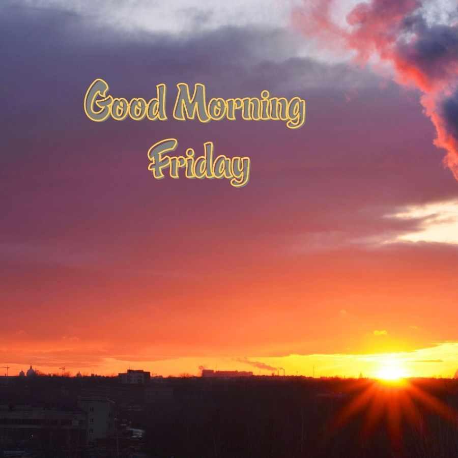 good morning image friday