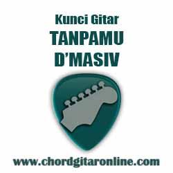 Chord D'masiv Tanpamu