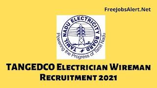 TANGEDCO Electrician Wireman Recruitment 2021
