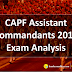 CAPF Assistant Commandants Exam Analysis 2018: 12th Aug