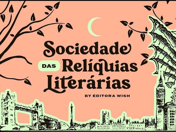 Sociedade da Relíquias Literárias - Editora Wish (contos raros e antigos)