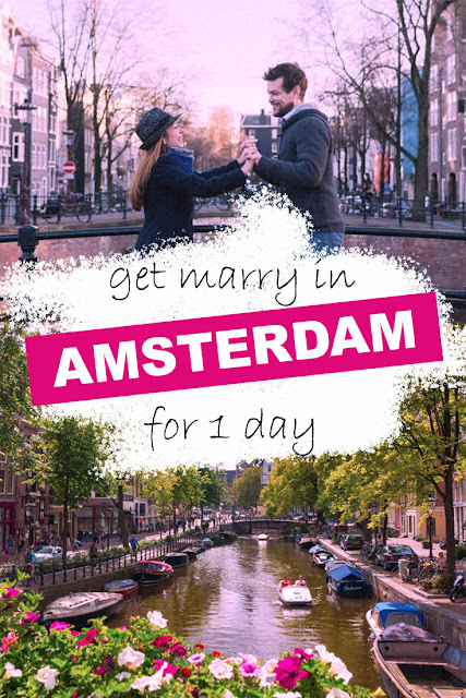 Get Marry in Amsterdam for 1 day!