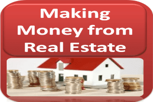 Making Money from Real Estate