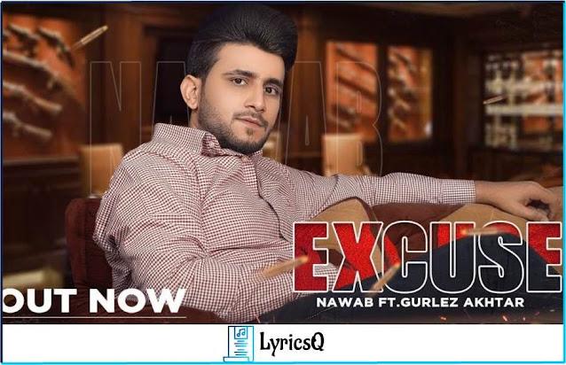 EXCUSE LYRICS - Nawab & Gurlez Akhtar