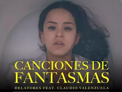 """Delatores libera versión de """"Canciones de Fantasmas"""" junto a Claudio Valenzuela"""